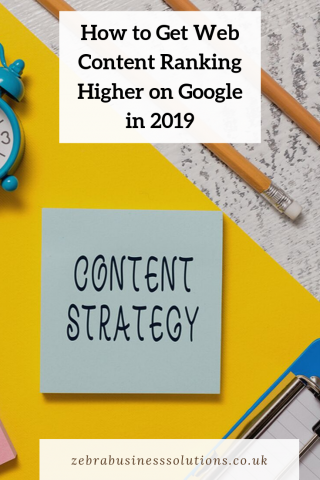 "Pinterest pin with a picture of a post it note with content strategy written on it for the blog post ""How to get your content ranking higher on Google in 2019"""